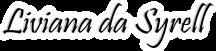 Liviana da Syrel honlapjának felirata